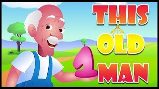 This Old Man He Played One | Numbers Song | Nursery Rhymes & Poems For Kids