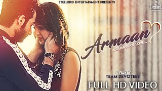 Armaan (Official Video) - A Glimpse Of Love    Devotees Insanos