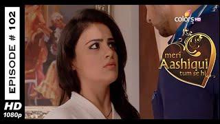 Meri Aashiqui Tum Se Hi - मेरी आशिकी तुम से ही - 12th November 2014 - Full Episode (HD)
