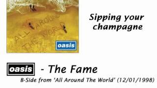 Oasis - The Fame [HQ Audio + Lyrics]