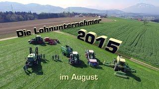 Die Lohnunternehmer 2015 im August