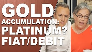 GOLD ACCUMULATION: or Platinum? Fiat/Debit Issues, Social Security, etc. Q&A with Lynette Zang and E
