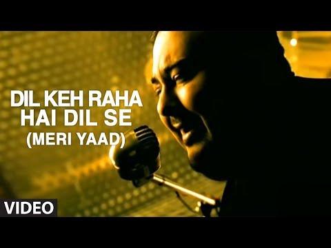 Xxx Mp4 Dil Keh Raha Hai Dil Se Full Music Video By Adnan Sami Tera Chehra 3gp Sex
