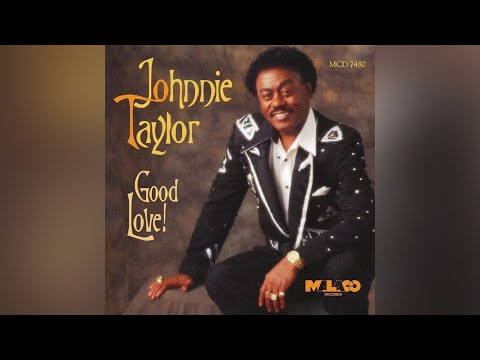 Johnnie Taylor Too many memories