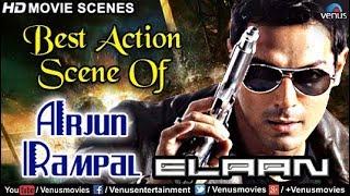 Arjun Rampal Best Action Scene | Hindi Movies | Elaan | Bollywood Movie Scenes 2017