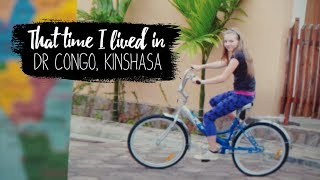 My Experience Living in DR Congo, Kinshasa