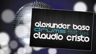 AlexUnder Base Feat. Lys - Drums (Claudio Cristo Remix)