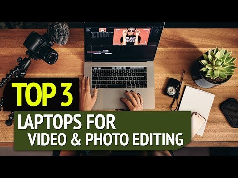 Xxx Mp4 Top 3 Best Laptops For Video And Photo Editing 2018 3gp Sex