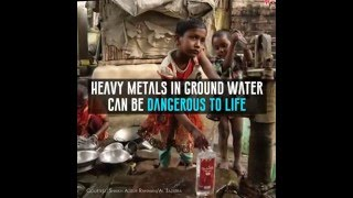 Heavy Metals In Ground Water Are Dangerous To Life