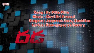 Ey Pilla Pilla Full Song With Lyrics - Dhada Songs - Naga Chaitanya, Kajal Aggarwal, DSP