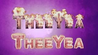 Theeyae Theeyae - Maattrraan HD Lyric Video