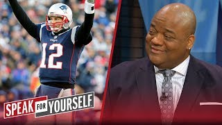 Jason Whitlock: Tom Brady is clearly the best athlete of his generation   NFL   SPEAK FOR YOURSELF