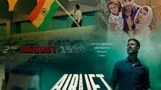 Airlift 2016 New Bollywood Latest Romantic Hindi Action Movie