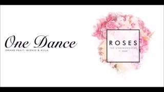 Drake x The Chainsmokers - One Dance x Roses (Mashup)