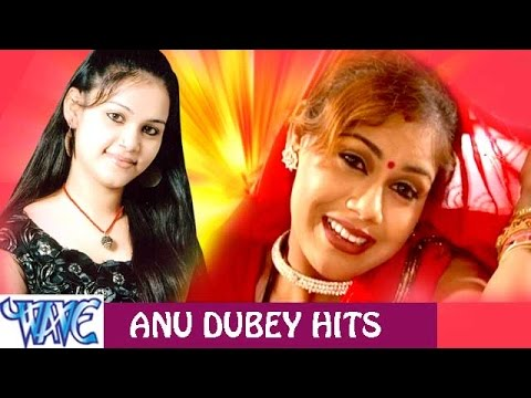Xxx Mp4 Anu Dubey Hits Video JukeBOX Bhojpuri Hit Songs 2015 New 3gp Sex
