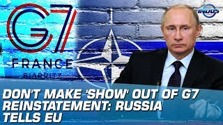 Don't Make 'Show' Out Of G7 Reinstatement: Russia Tells EU | Indus News