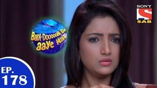 Badi Door Se Aaye Hain - बड़ी दूर से आये है - Episode 178 - 12th February 2015