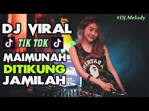 Xxx Mp4 DJ MAIMUNAH DITIKUNG JAMILAH TIK TOK ORIGINAL AKIMILAKU 2018 VIRAL SLOW REMIX PALING ENAK SEDUNIA 3gp Sex