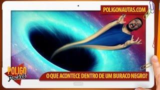 O que aconteceria se você caísse dentro de um Buraco Negro? | PoligoPocket