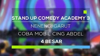 Stand Up Comedy Academy 3 : Neneng, Garut - Coba Mobil Cing Abdel
