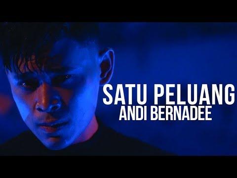 Andi Bernadee - Satu Peluang (Official Music Video)