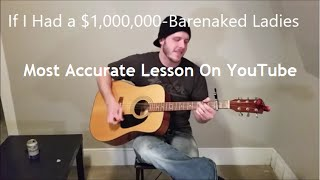 If I Had a Million Dollars - Bare Naked Ladies (Intermediate) Best Guitar Lesson on YouTube