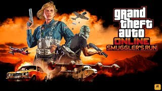 GTA Online: Smuggler's Run Trailer
