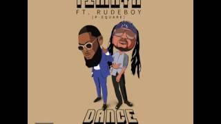 Timaya - Dance feat. Rudeboy (P-Square) | Official Audio | Official Timaya