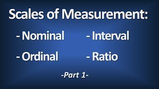 Scales of Measurement - Nominal, Ordinal, Interval, Ratio (Part 1) - Introductory Statistics