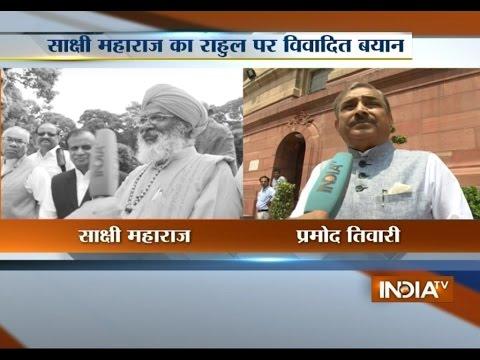 Pramod Tiwari's Reaction on Sakshi Maharaj's Statement on Rahul Gandhi - India TV