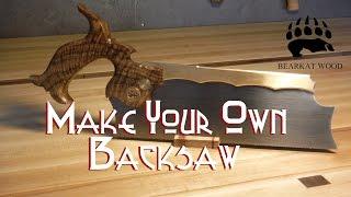 Make your Own Backsaw