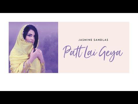 Xxx Mp4 Jasmine Sandlas Patt Lai Geya Latest Punjabi Song 2018 3gp Sex