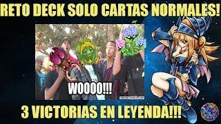 RETO DECK SOLO CARTAS NORMALES 3 VICTORIAS EN LEYENDA !! - YUGIOH DUEL LINKS ESPAÑOL