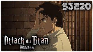 SHINGEKI NO KYOJIN S3 EPISODE 20 FR – LA VERITE| Attaque Des Titans REVIEW/REACTION
