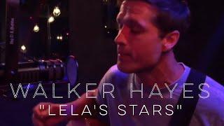 Walker Hayes - Lela's Stars