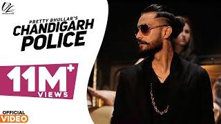 Chandigarh Police | Pretty Bhullar | G Skillz | Leinster Productions | Latest Punjabi Songs 2016