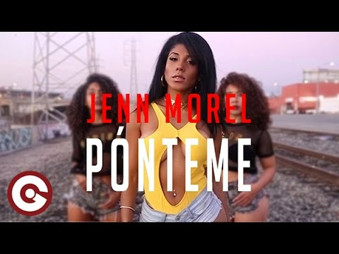 JENN MOREL - Ponteme (Official Video)