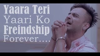 Yaara Teri Yaari Ko | Most Emotional Heart Touching Friendship Video Song 2017 (Lally's Creation)