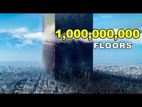 What If We Build A Skyscraper With A Billion Floors