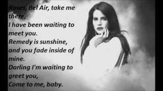 Lana Del Rey - BEL AIR lyrics