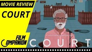 Court | Movie Review | Anupama Chopra | Film Companion