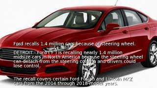 Ford recalls 1.4 million cars because of steering wheel