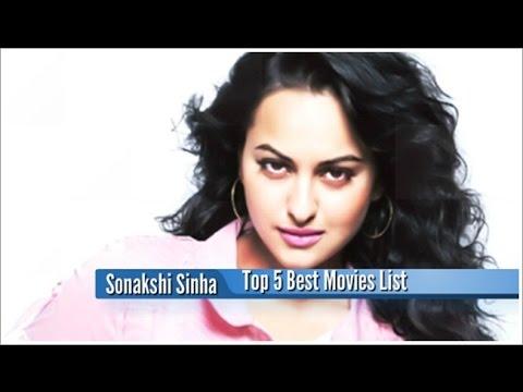 Sonakshi Sinha Best Movies : Top 5 Bollywood Films List