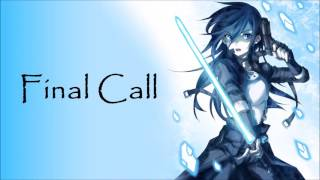Nightcore - Final Call (Florian Picasso)
