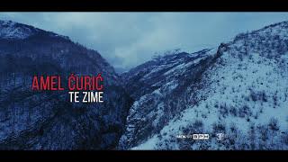 AMEL ĆURIĆ - TE ZIME (Official Video 4K)