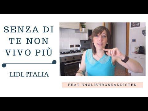 Senza di te non vivo più ♥ Lidl Italia