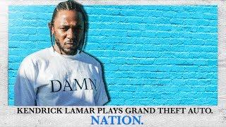 Kendrick Lamar Plays GTA Online! VI - NATION.