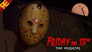 Friday the 13th: the Musical (feat. SparrowRayne & Hayden Daviau)