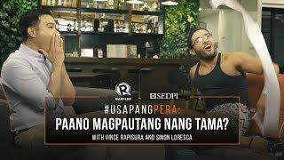 #UsapangPera with Vince Rapisura: Paano Magpautang Nang Tama?