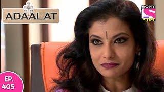 Adaalat - अदालत - Episode 405 - 2nd November, 2017